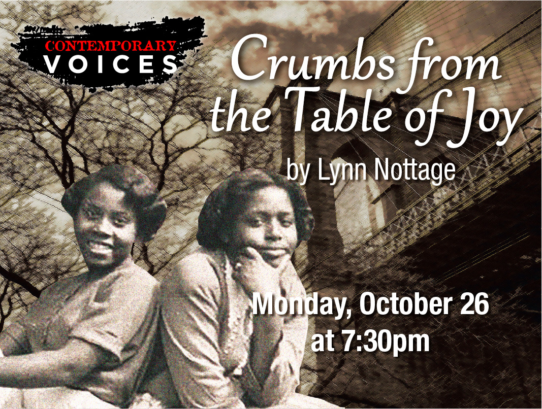 Contemporary Voices: Crumbs From the Table of Joy by Lynn Nottage